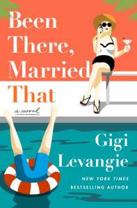 Been-There-Married-That-by-Gigi-Levangie
